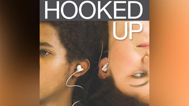 The 'Hooked up' Generation