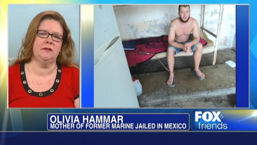 Olivia Hammar, mother of former marine Jon Hammar jailed in Mexico speaks to Fox & Friends.
