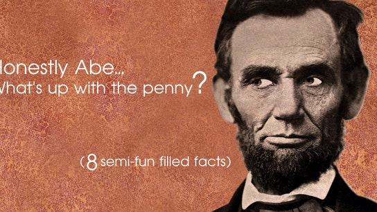 Honestly Abe, What's up With the Penny?