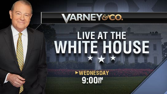 Varney & Co. Live from the White House