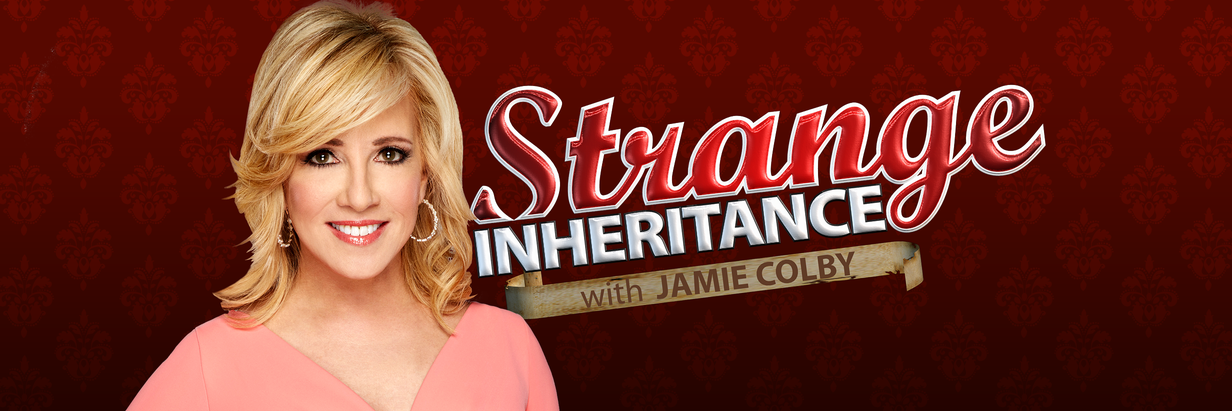 Strange Inheritance? with Jamie Colby