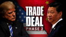Trump: Phase two China trade talks to start 'right away'