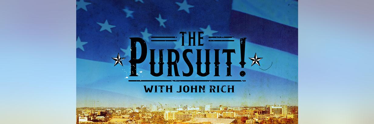 The Pursuit! with John Rich