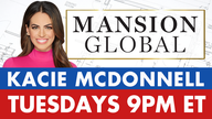 FBN Prime: Kacie McDonnell's 'Mansion Global' takes viewers inside America's most lavish properties