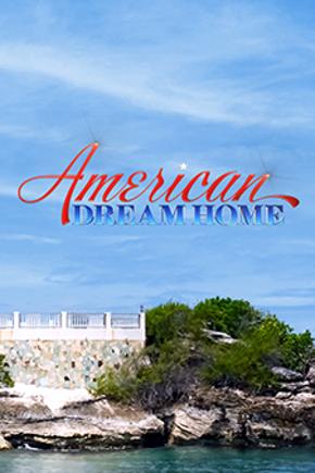 American Dream Home
