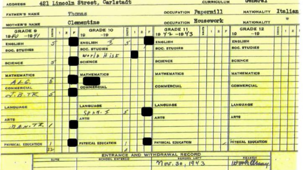 "Vito Trause's report card says he withdrew from East Rutherford High School on Nov. 30, 1943, with ""Army"" listed as the reason."