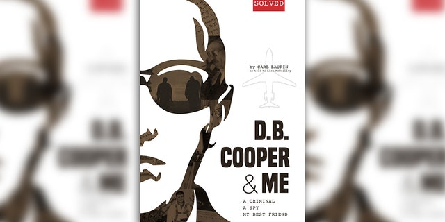 """""""D.B. Cooper & Me: A Criminal, A Spy, My Best Friend"""", which claims Cooper was actually Walter """"Walt"""" Reca from Michigan."""