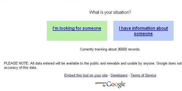 """Google's :Person Finder"""" application (Chilepersonfinder.appspot.com) gives the choice between """"I'm looking for someone"""" and """"I have information about someone."""""""