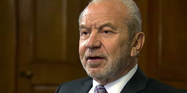 Lord Sugar is worth an estimated $1.5 billion and has been the host of Britain's version of The Apprentice for more than a decade.