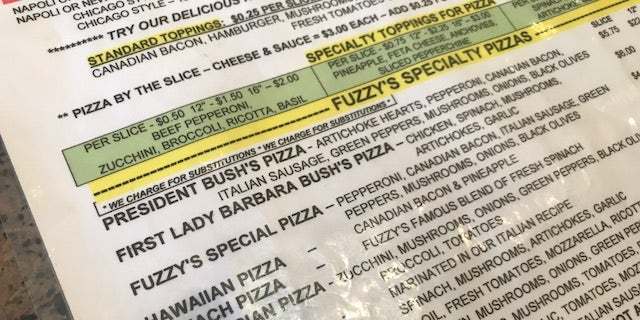 Fuzzy's Pizza named two pizzas for the Bushes--the most popular items on the menu.
