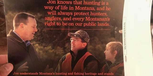 "Another flier paid for by the Montana Democratic Party said, ""Jon knows that hunting is a way of life in Montana, and he will always protect hunters, anglers, and every Montanan's right to be on our public lands."""