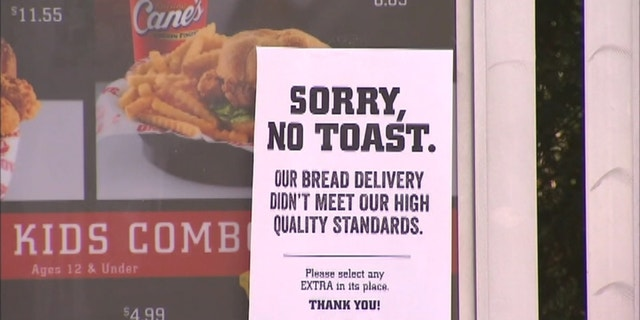 Raising Cane's restaurants in the affected areas offered customers an extra side or chicken fingers while its Texas toast was unavailable.