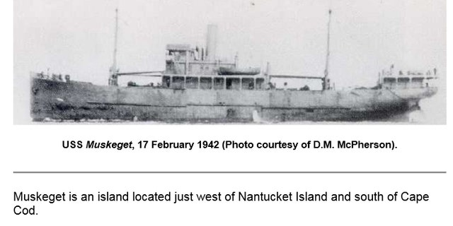The U.S. Weather Observation Station Ship USS Muskeget was sunk by a German sub, killing all aboard.