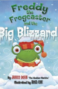"""Freddy the Frogcaster and the Big Blizzard"" by Janice Dean"