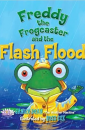 """Freddy the Frogcaster and the Flash Flood"" by Janice Dean"