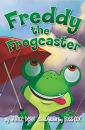 """Freddy the Frogcaster"" by Janice Dean"
