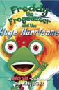"""Freddy the Frogcaster and the Huge Hurricane"" by Janice Dean"