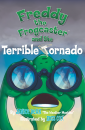 """Freddy the Frogcaster and the Terrible Tornado"" by Janice Dean"