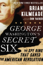 """George Washington's Secret Six"" by Brian Kilmeade"