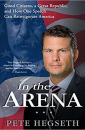 """In The Arena"" by Pete Hegseth"