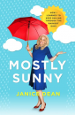 """Mostly Sunny"" by Janice Dean"