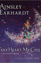 """Take Heart, My Child"" by Ainsley Earhardt"