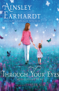 """Through Your Eyes"" by Ainsley Earhardt"