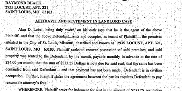 In April 2016, the Salvation Army St. Louis Garrison Residence filed an eviction lawsuit against Raymond Black for failing to pay $233.25 in rent.