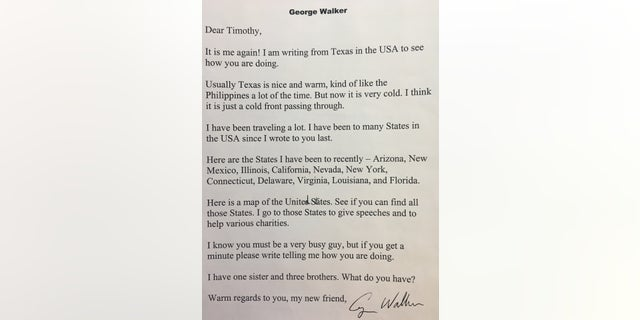 "Although he couldn't tell Timothy he was a former president, he did give him hints. In one letter, he said he had traveled to 11 states recently. ""I go to those States to give speeches and to help various charities,"" Bush wrote."