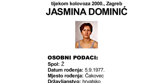 This screenshot provided by the Croatian Interior Ministry on Monday, Feb. 18, 2019 shows a missing persons information sheet Jasmina Dominic who was reported missing in 2005 but was last seen in 2000. Croatian police say they have detained one person after a body was found in a freezer apparently of a woman that went missing 18 years ago. Police in northern Croatia said Monday they have detained the sister of Jasmina Dominic.