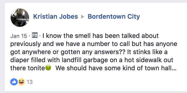 Community members in Bordentown, sound off on Facebook, voicing their concerns about the smell.