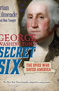 """George Washington's Secret Six"" Young Readers Adaptation by Brian Kilmeade"