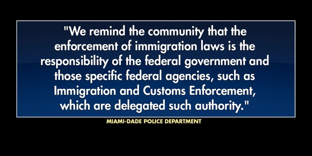The Miami-Dade police department gave a statement to Fox News in response to the anti-sanctuary city bill