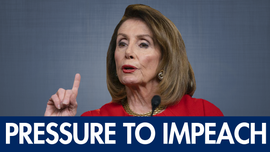 Why Nancy Pelosi may be forced into pursuing impeachment against Trump