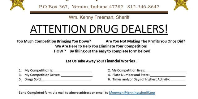 The sheriff's office encouraged drug dealers to rat out the fellow drug dealers to stifle their profits.
