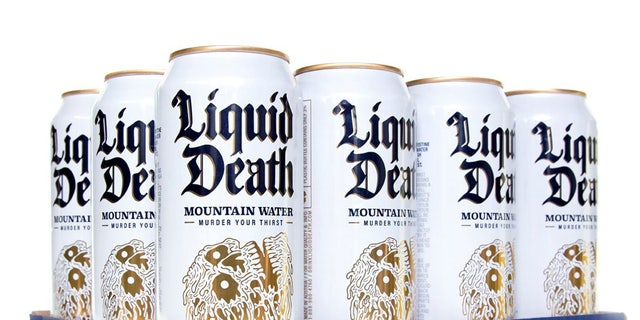 Liquid Death -- also known as water.