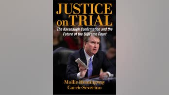 'Justice on Trial: The Kavanaugh Confirmation and the Future of the Supreme Court' by Mollie Hemingway and Carrie Severino