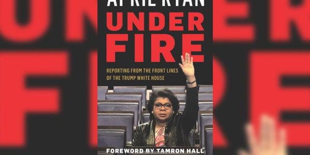 "CNN's April Ryan penned a 2018 book about the press being ""under fire"" during the Trump era."