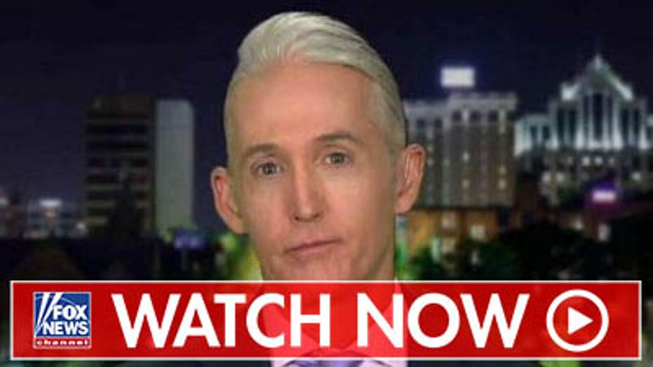 Trey Gowdy: 'I'm certainly not going to apologize' to Comey