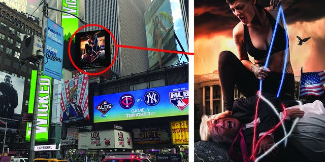 A billboard posted at Times Square in New York City showed an image of a woman hog-tying President Trump.