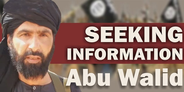 The U.S. State Department is offering a $5 million reward for information leading to the capture of Abu Walid, the leader of ISIS in the Greater Sahara.
