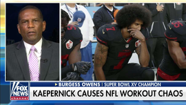 Burgess Owens blasts Colin Kaepernick's lack of common sense, 'elitism'