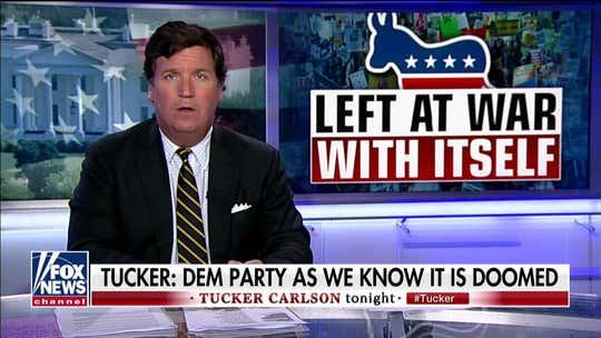 Tucker Carlson on Democrats' divisive politics: 'Every revolution eats itself'