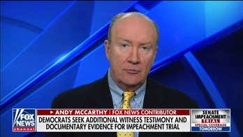 Andy McCarthy sees potential compromise on impeachment witnesses