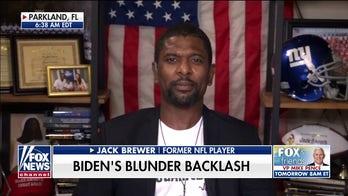 Former NFL player Jack Brewer on Biden backlash over black voter comment: 'The mask is off'