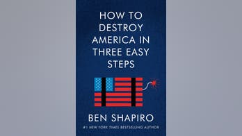 'How to Destroy America in Three Easy Steps' by Ben Shapiro