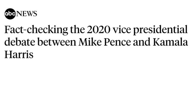 "ABC News promised to fact check ""what both candidates said"" and went on to examine only Vice President Mike Pence's comments."