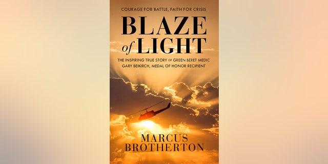 """""""Blaze of Light,"""" the biography of Gary Beikirch."""