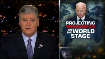 Hannity slams Biden for weakness on world stage: 'America's enemies are taking note'