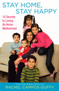 """""""Stay Home, Stay Happy"""" by Rachel Campos-Duffy"""